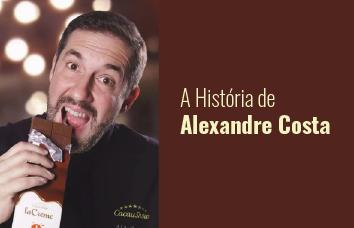 Inspire-se na trajetória de sucesso de Alexandre Costa, fundador da Cacau Show