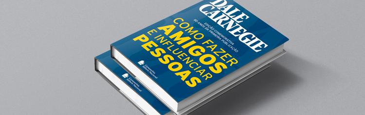 """Principais Ensinamentos do livro """"Como fazer amigos e influenciar pessoas"""""""