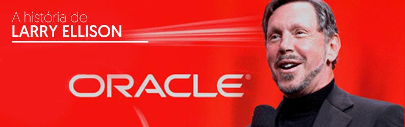 Empreender na área da informática? Conheça a história de Larry Ellison, fundador da Oracle
