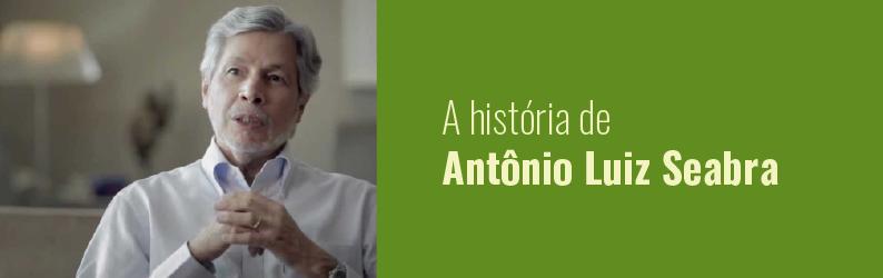 Conheça a inspiradora história de Antônio Luiz Seabra, proprietário da Natura