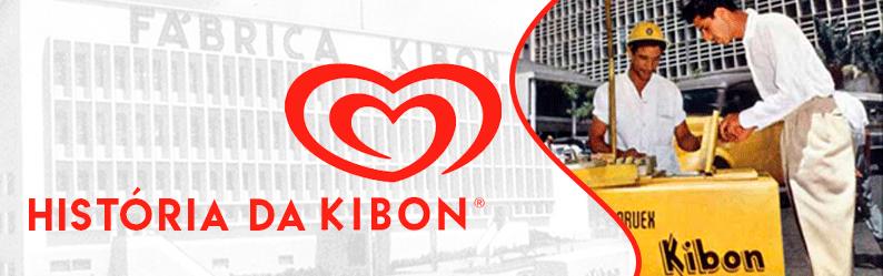 Saiba um pouco mais sobre a história da Kibon no Brasil
