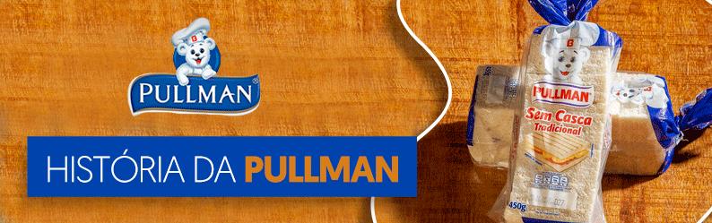 Fique por dentro da história da Pullman