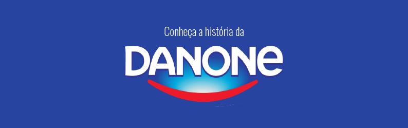 Conheça a história da Danone