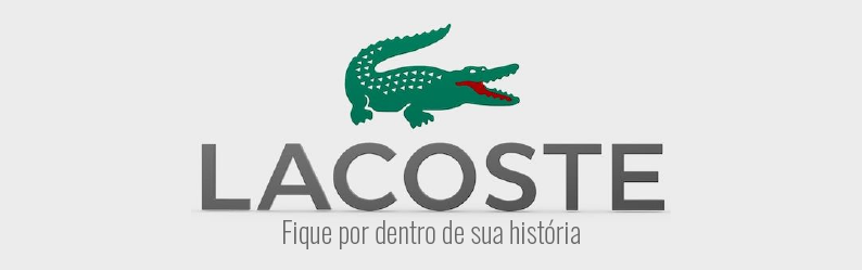 Fique por dentro da história da Lacoste