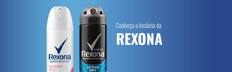 História da Rexona: conheça um pouco mais sobre ela