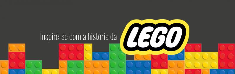Inspire-se com a história da Lego
