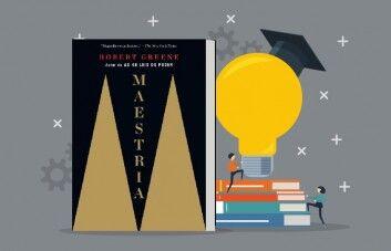 Principais Ensinamentos do livro: Maestria, de George Leonard
