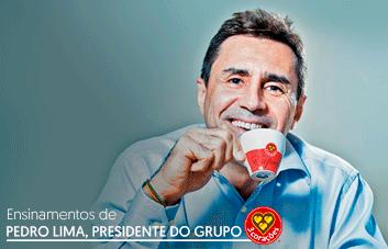 Conheça os ensinamentos de Pedro Lima, presidente do Grupo 3 Corações