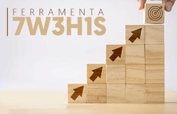 Conheça a ferramenta 7W3H1S