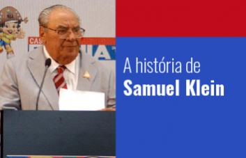 Conheça a história de superação de Samuel Klein: fundador das Casas Bahia