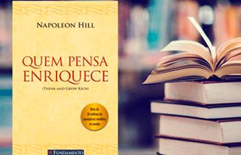 Quem pensa enriquece: o que podemos aprender com este livro